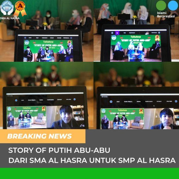 Story of Putih Abu-abu (Persembahan Spesial SMA Al Hasra untuk SMP Al Hasra)